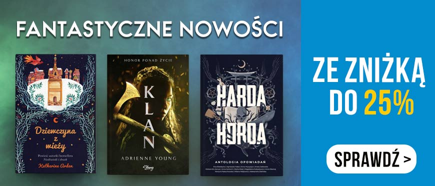 Fanstatyczne nowości z rabatem do -25% w Ksiazkomat.pl >>