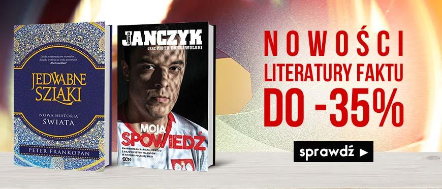 Tydzień z literaturą faktu. Nowości do 35% taniej w Książkomat.pl >>