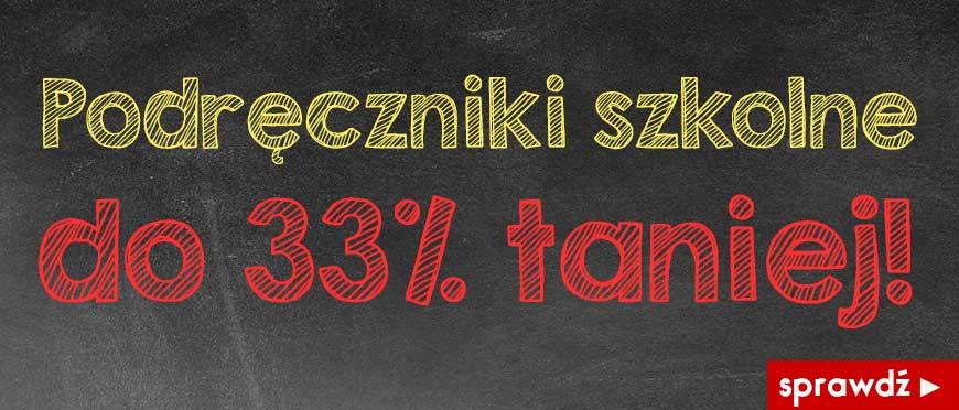 Podręczniki do 33% taniej w Książkomat.pl >>