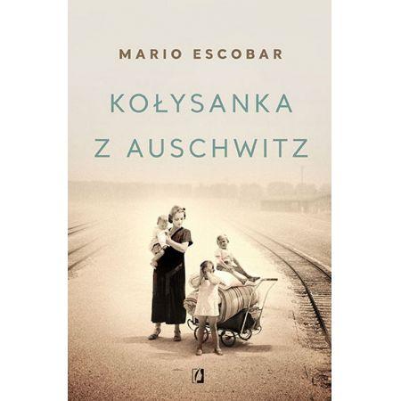 Kołysanka z Auschwitz. Sprawdź >>